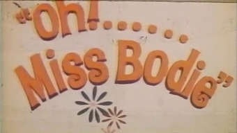 Oh Miss Bodie 1972 Maximum Screenplay in Color