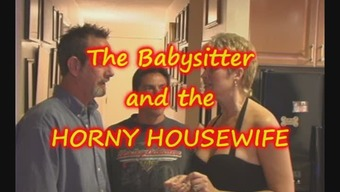 MILF Housewife gets some from TEEN Baby sitter